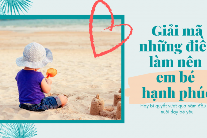 Điều gì làm nên em bé hạnh phúc? 3